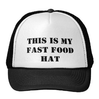 This is my fast food hat