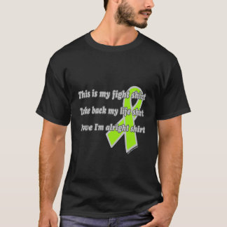 This is My Fight Shirt...Lyme T-Shirt