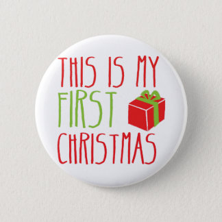 This is my FIRST Christmas newborn baby Xmas 2 Inch Round Button