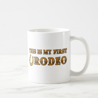 This Is My First Rodeo Classic White Coffee Mug