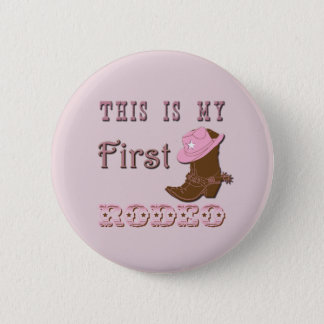 This is my first rodeo girl 2 inch round button
