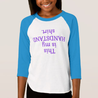 This Is My Handstand Shirt