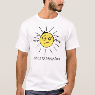 """this is my happy face"" Funny Yiddish T-shirt"
