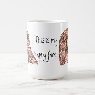 This is my happy face! Grumpy Owl Coffee Mug