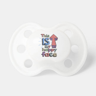 This *is* my happy face pacifier