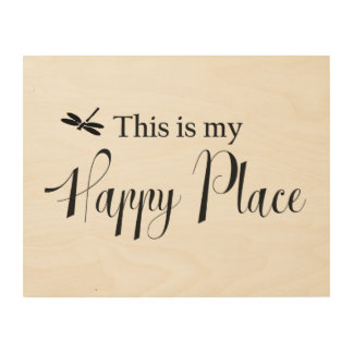 This is My Happy Place Inspirational Sign Wood Prints