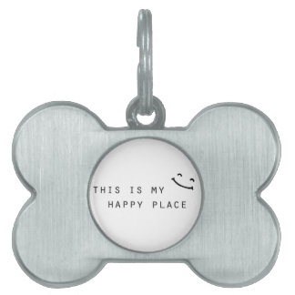 this is my happy place simple modern design pet name tag