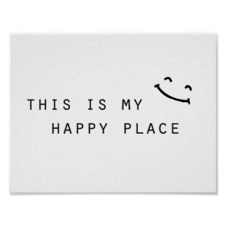 this is my happy place simple modern design poster
