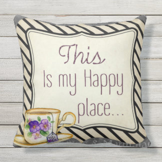 this is my happy place teacup  outdoor or indoor outdoor pillow