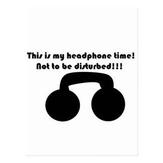 This is my headphone time! Not to be disturbed! Postcard
