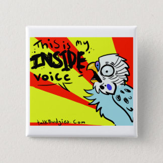 This Is My Inside Voice 2 Inch Square Button