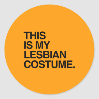 THIS IS MY LESBIAN COSTUME- - Halloween - png Round Stickers