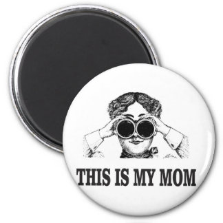 this is my mom 2 inch round magnet
