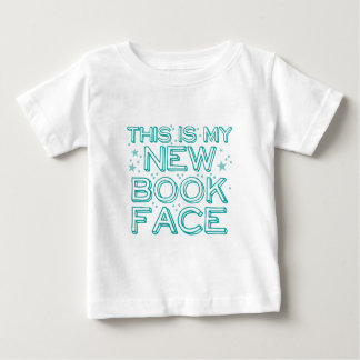 this is my new book face baby T-Shirt