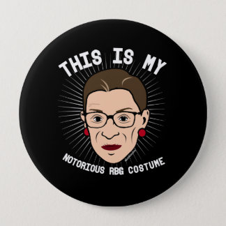 This is my Notorious RBG Costume - white -- Electi 4 Inch Round Button