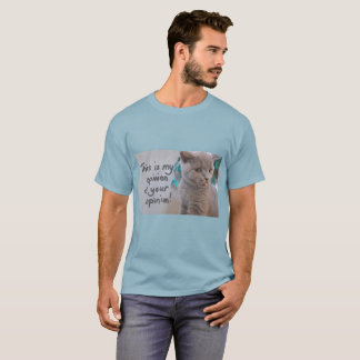 This is My Opinion of Your Opinion Men's T-Shirt