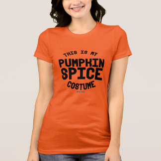 This is my Pumpkin Spice Costume T-Shirt