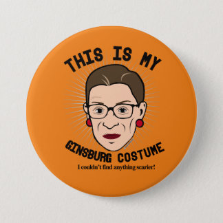 This is my Ruth Bader Ginsburg Costume - I couldn' 3 Inch Round Button