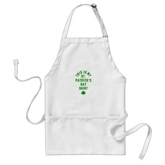 THIS IS MY ST. PATRICK'S DAY SHIRT G STANDARD APRON