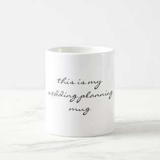 this is my wedding planning mug script font