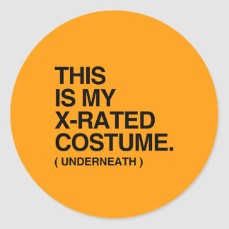 THIS IS MY X-RATED COSTUME - Halloween - png Round Stickers