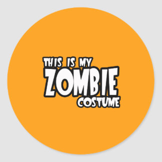 THIS IS MY ZOMBIE COSTUME - - Halloween - png Round Sticker