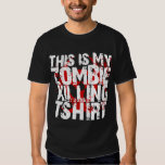 This is My Zombie Killing T-shirt