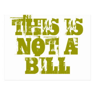 This Is Not A Bill Postcard