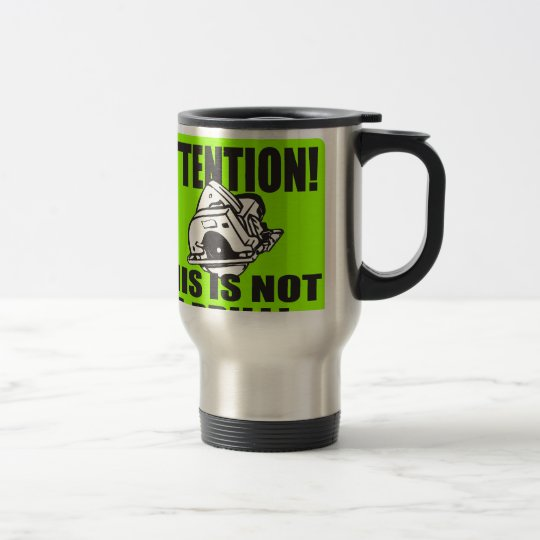 THIS IS NOT A DRILL T-SHIRT AND GIFTS TRAVEL MUG