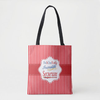 This Is One Really Incredible Secretary Gift Tote Bag
