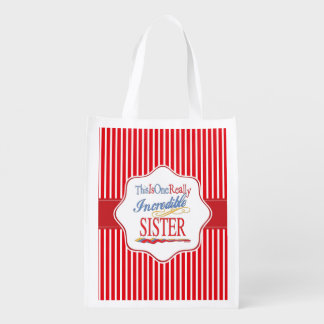 This Is One Really Incredible Sister Gift Reusable Grocery Bag