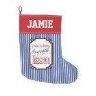 This Is One Really Incredible Teacher Gift Large Christmas Stocking