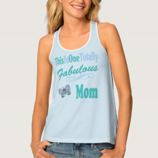 This Is One Totally Fabulous Mom Tank Top
