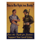 This is Our Fight, too, Buddy! Pro-Union Poster
