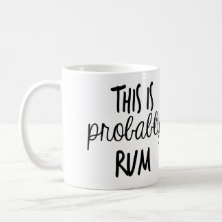 This IS probably Rum Coffee Mug