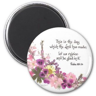 This is the Day, Psalms 118 Magnet