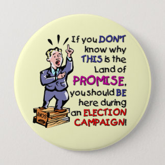 This is the Land of Promise 4 Inch Round Button