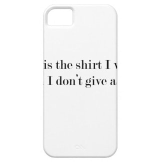"""""""This is the shirt I wear when..."""" FUNNY iPhone 5 Cover"""