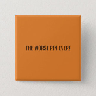 THIS IS THE WORST PIN EVER!