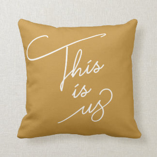 This is Us - Any Color Throw Pillow