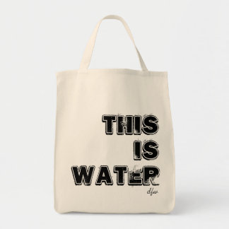 This is water. David Foster Wallace Tote Bag