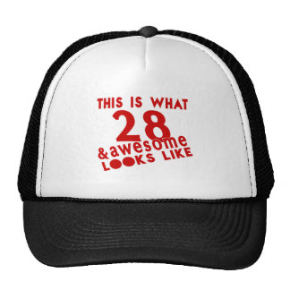 This Is What 28 & Awesome Look s Like Trucker Hat