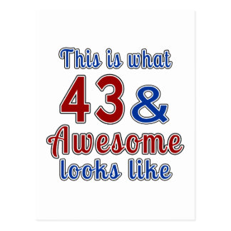 This is what 43 and awesome look like postcard