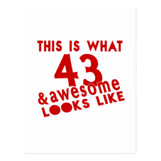This Is What 43 & Awesome Look s Like Postcard