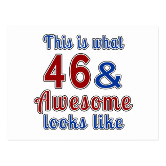 This is what 46 and awesome look like postcard