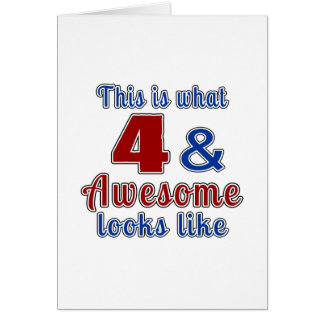 This is what 4 and awesome look like card