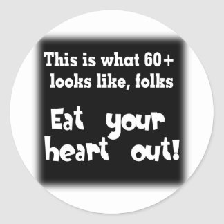 This Is What 60 Looks Like Round Sticker