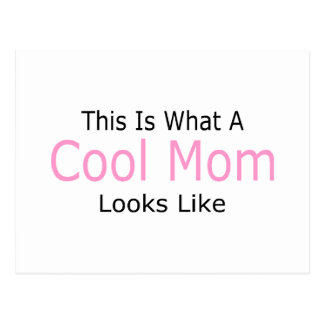 This Is What A Cool Mom Looks Like Postcard