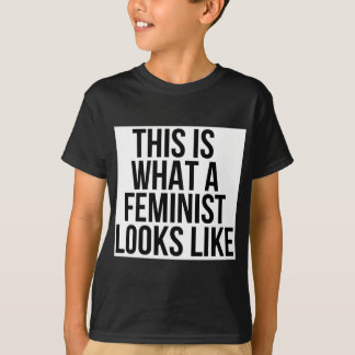 This Is What A Feminist Looks Like - Feminism T-Shirt