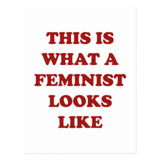 This Is What A Feminist Looks Like Postcard